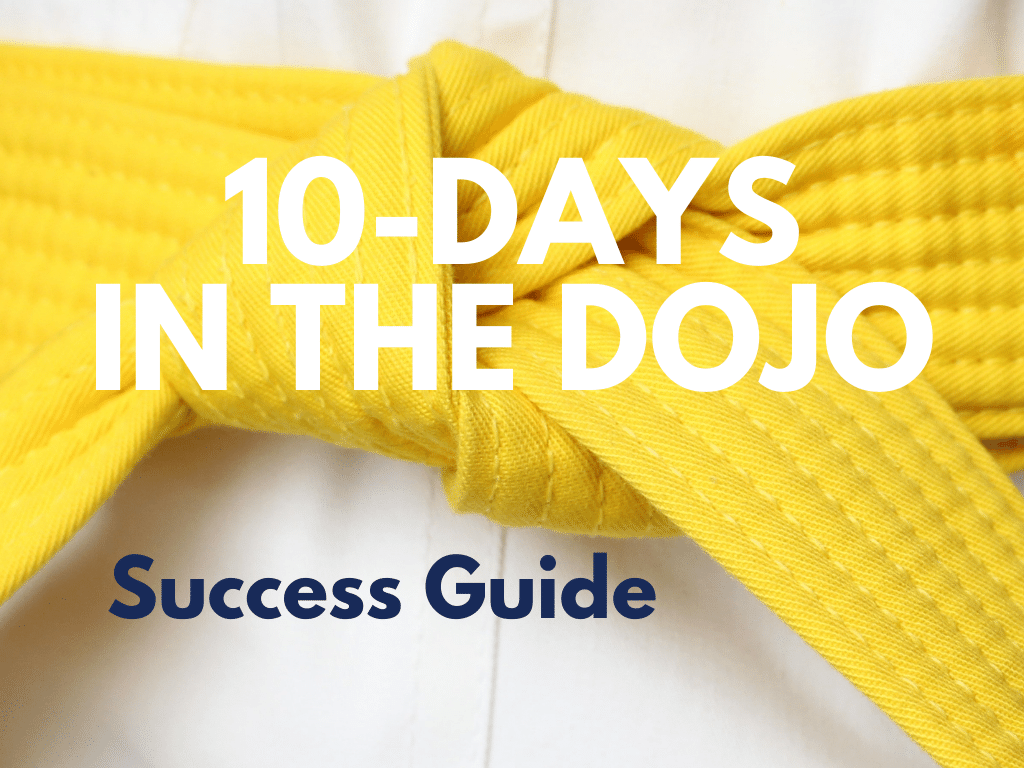 10-Days in the Dojo