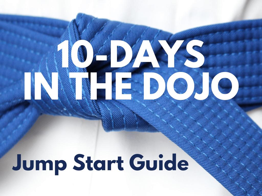 10-Days in the Dojo: Jump Start